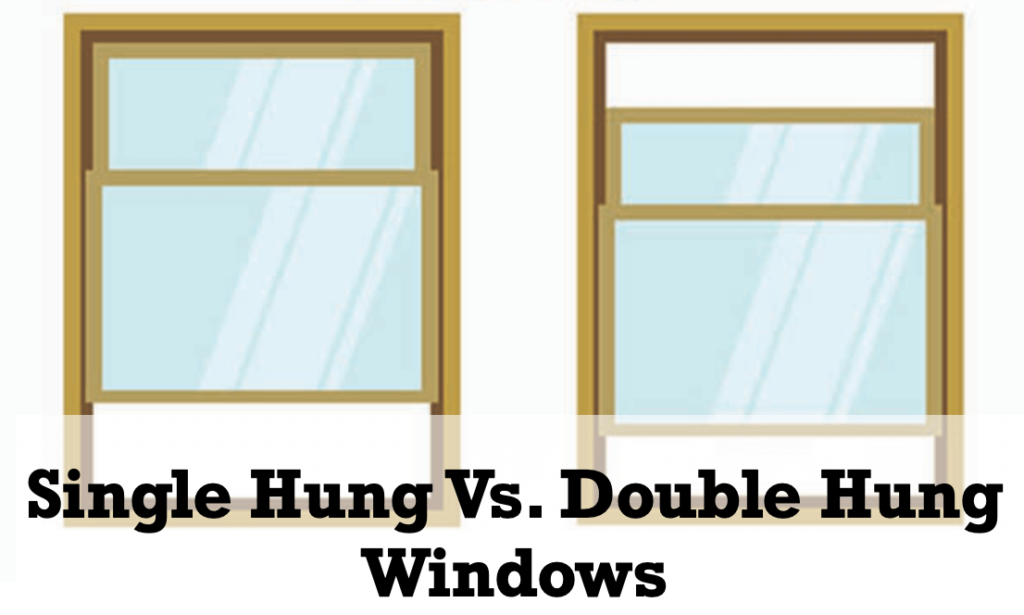 What are the Differences Between Single Hung and Double Hung Windows?